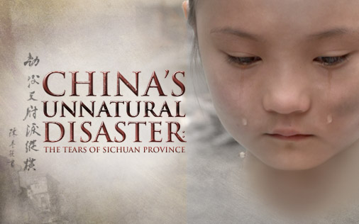 China's Unnatural Disaster: The Tears of Sichuan Province airs Thursday, May 7, 2009 on HBO.