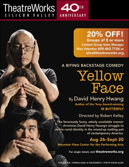 David Henry Hwang's Yellow Face, starring Francis Jue, Pun Bandhu and Thomas Azar, has performances at TheatreWorks through September 20.
