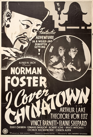 I Cover Chinatown (poster, 1936) Courtesy DeepFocus Productions