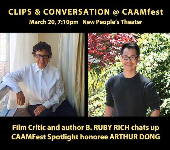 B. Ruby Rich and Arthur Dong.