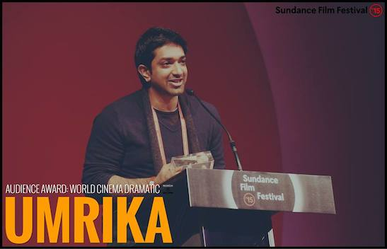 "AUDIENCE AWARD - WORLD CINEMA DRAMATIC: ""Umrika"" - Director Prashant Nair. Photo courtesy of Sundance Film Festival"