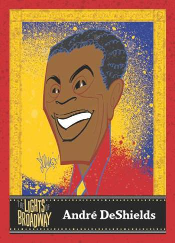 André De Shields included in New Spring 2016 Edition of The Lights of Broadway Show Cards™ ©2016 Justin 'Squigs' Robertson